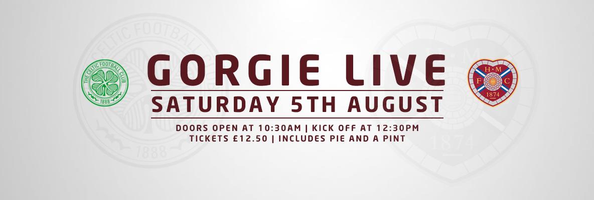 Gorgie Live: Celtic v Hearts